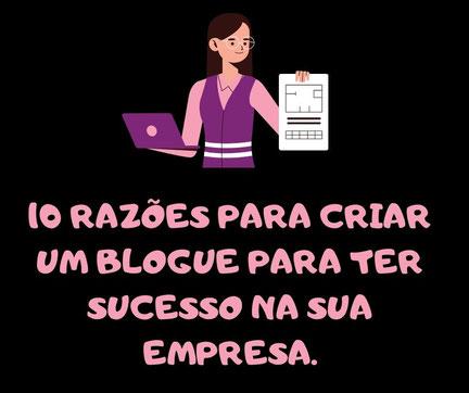 razões para criar um blogue- sucesso empresa blog Portugal-