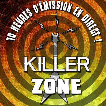Killer Zone, l'émission de Killer On The Loose et Zone 52 !