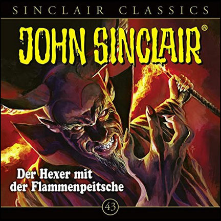 CD-Cover John Sinclair Classics - Folge 43 - Der Hexer mit der Flammenpeitsche