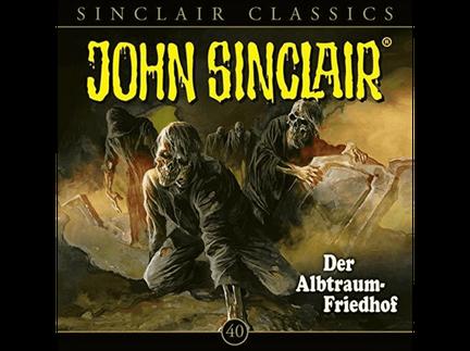 CD-Cover John Sinclair Classics - Folge 40 - Der Albtraum-Friedhof