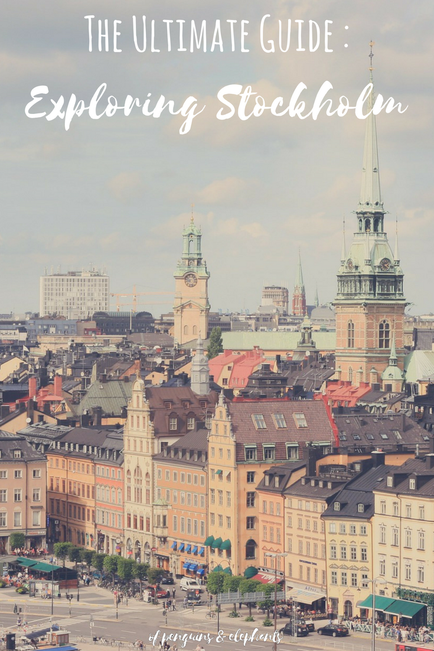 Stockholm Sweden ofpenguinsandelephants The Ultimate Guide to Exploring Stockholm Pinterest