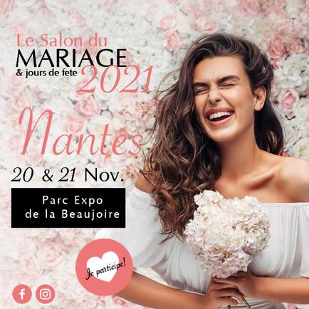 Salon du mariage & jours de fête à Nantes 20 et 21 Novembre 2021