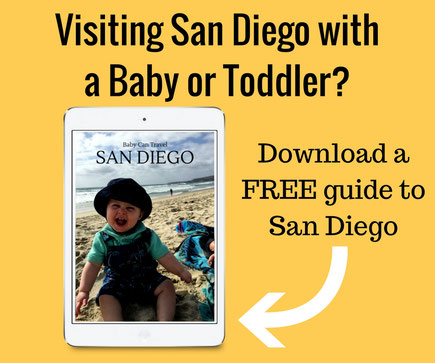 San Diego with a baby - Free guide download