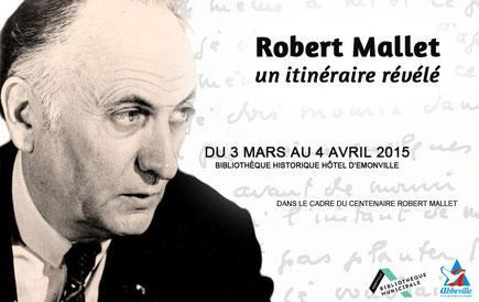 """""""Robert Mallet, un itinéraire révélé"""" Exposition en hommage à Robert Mallet"""