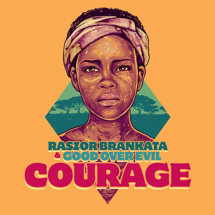 Courage Raszor Brankata & Good Over Evil