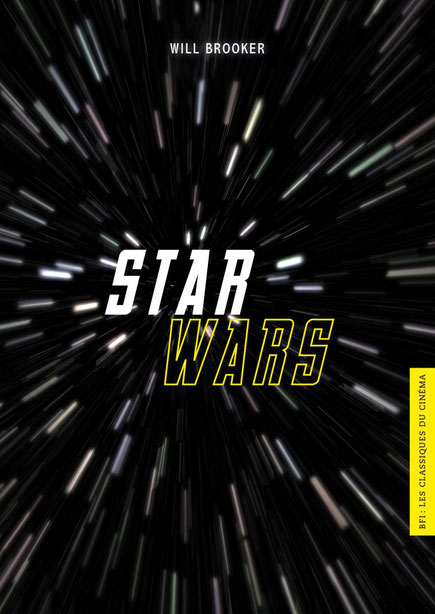 Star Wars de Will Brooker publié chez Akileos