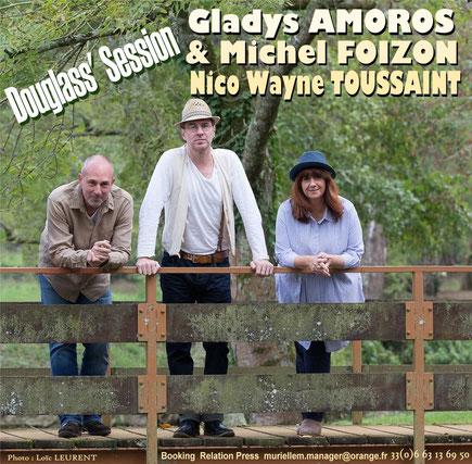 Gladys AMOROS Michel FOIZON et Nico Wayne TOUSSAINT