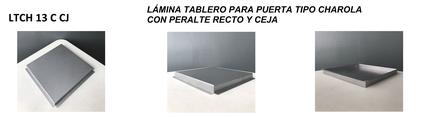 LÁMINA TABLERO PARA PUERTA TIPO CHAROLA CON PERALTE RECTO Y CEJA