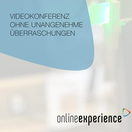 Videokonferenz ohne unangenehme Überraschungen