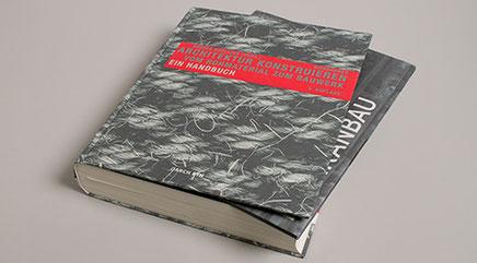 Architektur konstruieren, Handbuch, Andrea Deplazes, Andreas Kohne