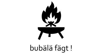 """""""bubälä"""" sagt der Berner. (gemeint ist: mit Feuer spielen)"""
