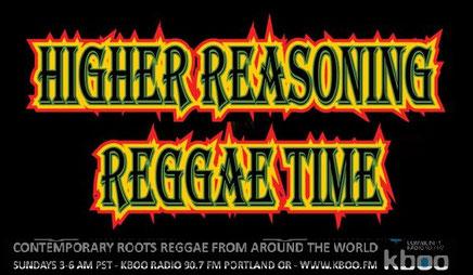 higher reasoning reggae time radio show