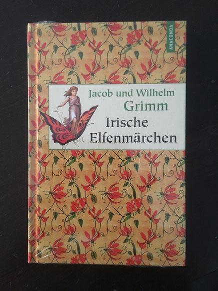 """""""Irische Elfenmärchen"""" von Jacob und Wilhelm Grimm, Anaconda Verlag"""