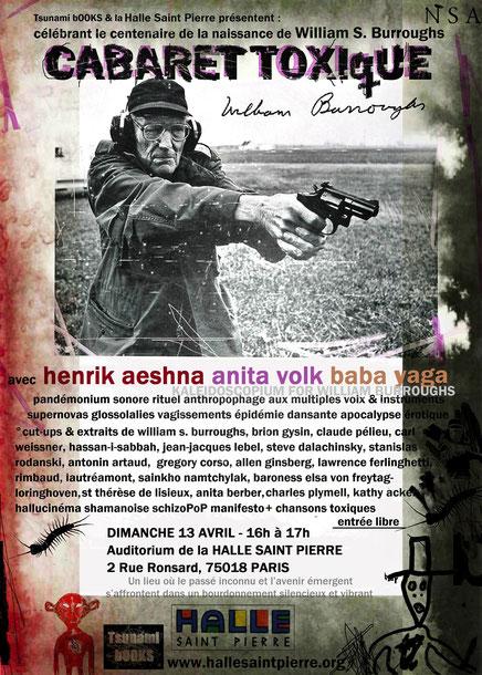 CABARET TOXIQUE / KALEIDOSCOPIUM POUR WILLIAM BURROUGHS – Hallucinéma Shamanoise avec Henrik Aeshna, Anita Volk & Baba Yaga