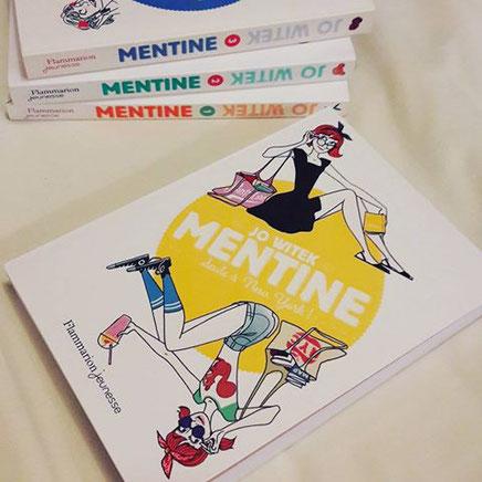 """""""Mentine"""" écrit par Jo Witek"""