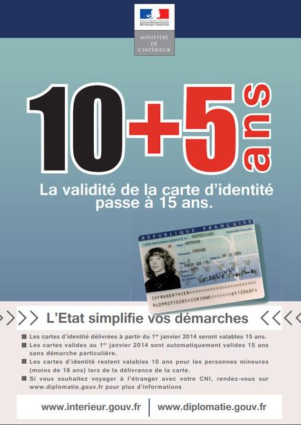 La carte nationale d'identité est valide 15 ans à compter du 1er janvier 2014