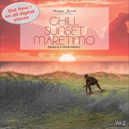 DJ Maretimo - Chill Sunset Maretimo Vol.2 - chillout music with passion