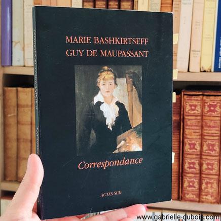 Bashkirtseff Maupassant correspondance