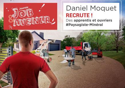 ©Daniel Moquet recrute des apprentis et ouvriers Paysagiste minéral