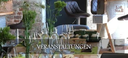 Veranstaltungen im LoftStadl in Landshut