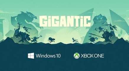 GiganticsurPC etXbox One.