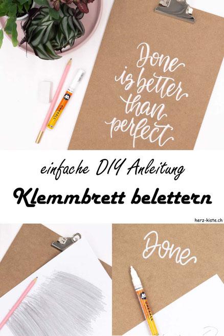 einfache Schritt für Schritt DIY Anleitung: So kannst du dein langweiliges Klemmbrett belettern. Mache mit Handlettering etwas Spezielles aus deinem langweiligen Klemmbrett.