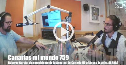 Entrevista a Roberto García (vicepresidente de ACANAE) en Canarias mi mundo 759 con Alexis Hernandez