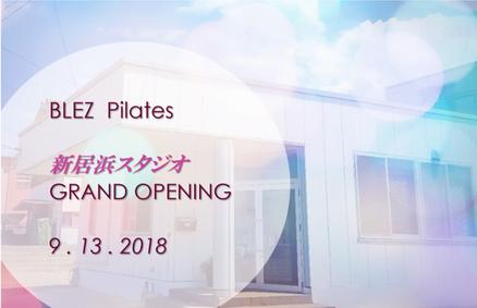 BLEZ  Pilates GRAND OPENING