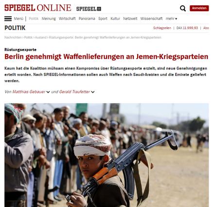 11.04.2019 - Spiegel Online: Rüstungsexporte Berlin genehmigt Waffenlieferungen an Jemen-Kriegsparteien