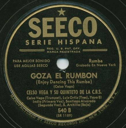 Goza el rumbón - Celso Vega, notese el nombre del conjunto y sus integrantes.