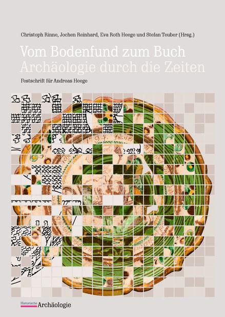 Andreas Heege, Vom Bodenfund zum Buch, Historische Archäologie