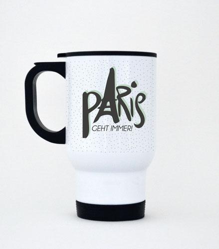 "Thermobecher aus Edelstahl ""Paris geht immer!"""