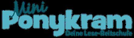 Mini Ponykram - Deine Lese-Reitschule ab 6 Jahren