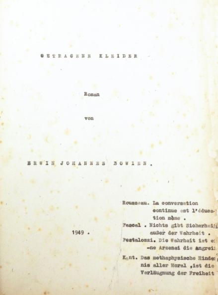 """Manuscript: """"Worn Dresses"""" by Erwin Bowien, Roman, 1946/47"""
