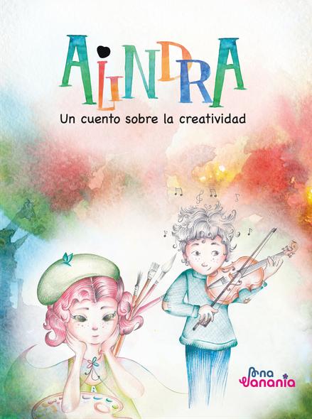 Portada Alindra. Un cuento sobre la creatividad.