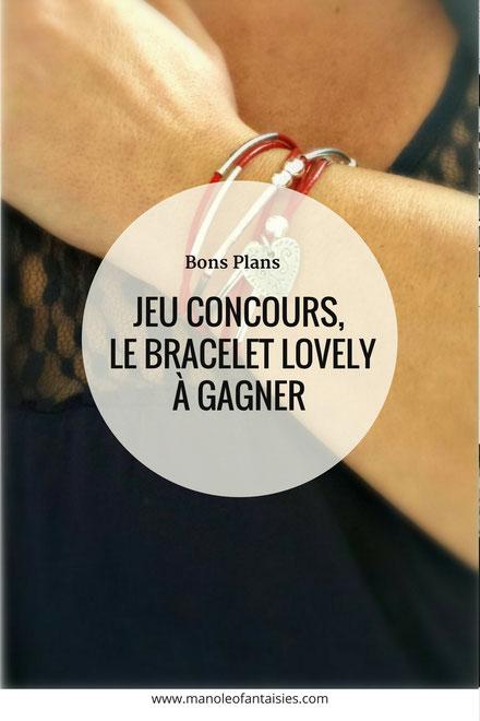 Jeu concours, le bracelet LOVELY à gagner