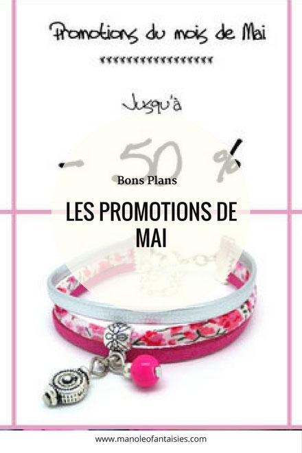 Les promotions de mai blog manoleo fantaisies bon plan bijoux