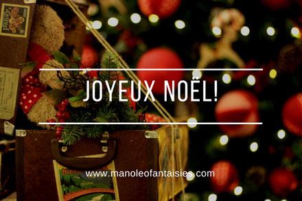 Joyeux noel confidences blog manoleo fantaisies