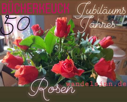 Wandelsinn schickt Rosen zum Jubiläum von BücherKeuck