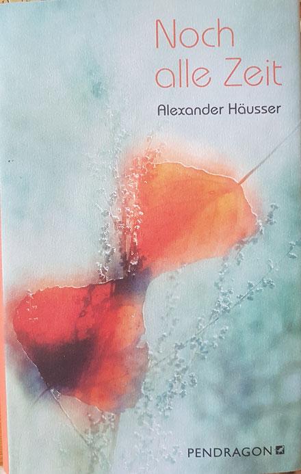 Rezension von NOCH ALLE ZEIT, Alexander Häusser