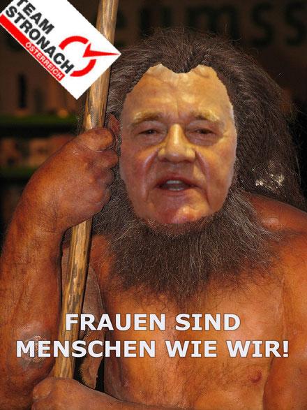 Frank Stronach Frauen sind Menschen wie wir Satire füssel Sozialfrank Neandertaler liste stronach
