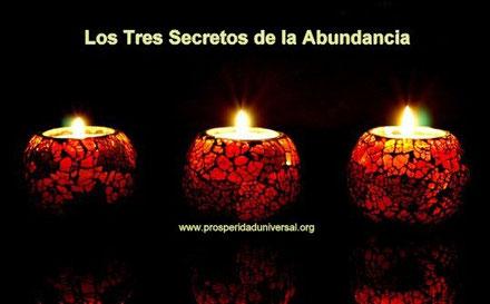 LOS TRES SECRETOS DE LA ABUNDANCIA - PROSPERIDAD UNIVERSAL