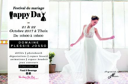 """Festival du mariage """"Happy Day"""" à Theix les 21 et 22 Octobre 2017"""