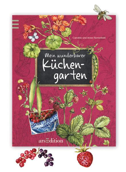 """Buchcover """"Mein wunderbarer Küchengarten"""" ars Edition Caroline und Anne Ronnefeldt"""