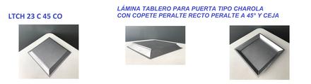 LÁMINA TABLERO PARA PUERTA TIPO CHAROLA CON COPETE PERALTE RECTO PERALTE A 45° Y CEJA