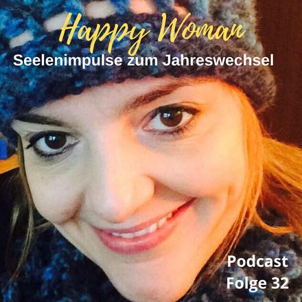 Gute Vorsätze für 2020, Happy Woman Podcast, Female Empowerment, Coaching für Frauen, Stefanie Carla Schäfer