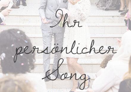 Hochzeitslied persönlich individuell personalisiert