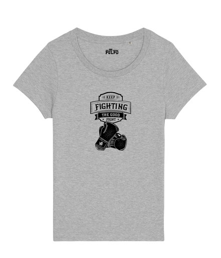 Keep Fighting -Womens T-Shirt