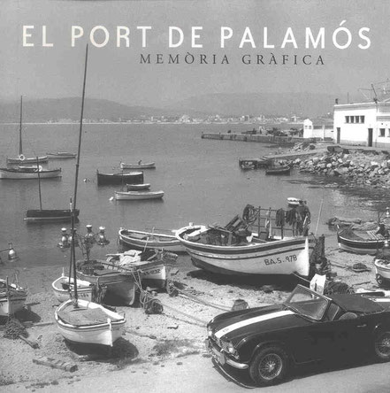 La Catifa al Port de Palamós i un Triumph TR4 de l'època 1964 ...