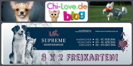 Chi-Love.de | Freikarten | Supreme Heimtiermesse 2016 in München